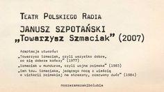 """Teatr Polskiego Radia: Janusz Szpotański — """"Towarzysz Szmaciak"""" cz. I (1/2)"""