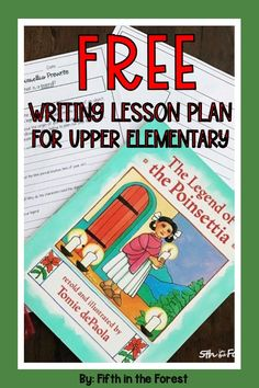 This is a FREE writing lesson from my FULL DAY of lesson plans for The Legend of the Poinsettia by Tomie dePaola. Use easily in small groups, whole group instruction, read alouds, literature circles, novel studies, and more! These make great sub plans, literacy days, etc. #readaloud #readingteacher #iteachreading #upperelementary #thelegendofthepoinsettia #tomiedepaola #christmaslessons #christmasclassroom