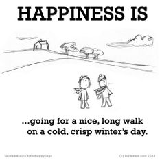 Happiness is, going for a nice, long walk. Finding Happiness, Joy And Happiness, Best Quotes, Love Quotes, Funny Quotes, Make Me Happy, Are You Happy, Live Happy, Happy Life