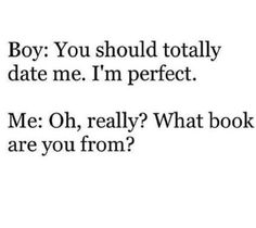 You will be perfect only if you are: Nico diAngelo Leo Valdez Percy Jackson Augustus Waters Maxon Schreave Sam Cortland Frank Zhang, Leo Valdez, Book Memes, Book Quotes, I Love Books, My Books, Jace Lightwood, Maxon Schreave, Will Herondale