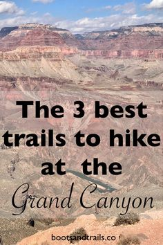 Learn about the 3 best trails to hike at the Grand Canyon (on the South Rim). These hiking trails will definitely give you a great vacation and can be easily done with kids. Grand Canyon Hiking, Grand Canyon Vacation, Grand Canyon National Park, Hiking Photography, National Parks Usa, Arizona Travel, Hiking Tips, Backpacking Tips, South America Travel