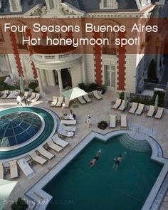 Four Seasons Buenos Aires: One of the Best Hotels in Buenos Aires for a honeymoon