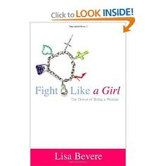 Be a powerful woman of God and fight like a girl!