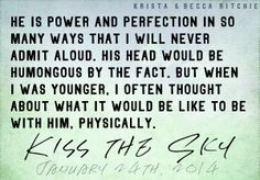 """""""Power and Perfection"""" Excerpt - Kiss the Sky by Krista & Becca Ritchie #newadult #romance"""