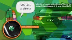 #HondaCity Sistema ECO ASSIST® y Botón ECON  Minimiza tu impacto ambiental. El Sistema Eco Assist®*(2) (disponible a partir de la versión LX CVT) te orienta para hacer más eficiente el consumo de combustible y reducir la emisión de contaminantes mientras vas al volante. El botón ECON*(2) hace que el vehículo funcione con un perfil enfocado a optimizar al máximo su consumo de energía y de combustible.