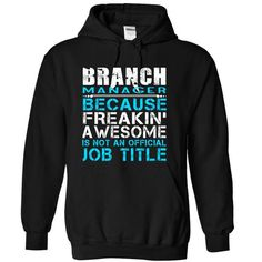 Branch Manager - #gift packaging #day gift. OBTAIN LOWEST PRICE => https://www.sunfrog.com/LifeStyle/Branch-Manager-Black-Hoodie.html?68278