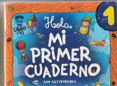 Mi Priemer Cuaderno (ediba) - Google+ 1st Grade Books, Kindergarten Teachers, Spanish Class, Notebook, Teaching, Signs, School, Broccoli Recipes, Montessori