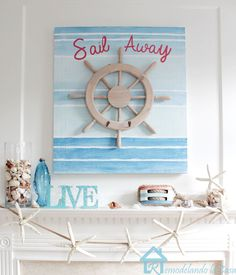 Remodelando la Casa: Sail Away Summer Mantel