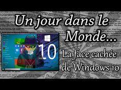 LA FACE CACHÉE DE WINDOWS 10