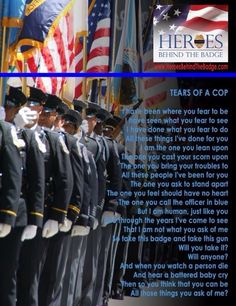 Hero's Behind the Badge - Tears of a Cop Police Officer Wife, Police Wife Life, Police Family, Police Quotes, Leo Wife, Law Enforcement Officer, Greater Good, Thin Blue Lines, Criminal Justice