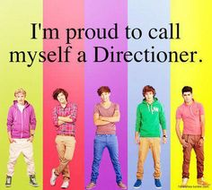 i'm proud to call myself a Directioner. <3