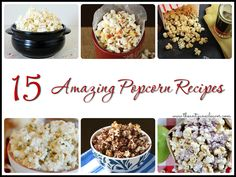15 amazing popcorn recipes (recipe)