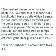 Frédéric Beigbeder, L'amour dure trois ans.