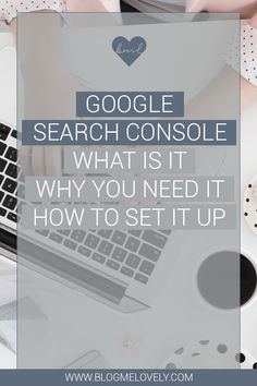 Google Search Console - What Is It, Why You Need It and How To Set It Up Content Marketing, Online Marketing, Media Marketing, Website Ranking, Seo Tips, Search Engine Optimization, Business Tips, How To Start A Blog, Console