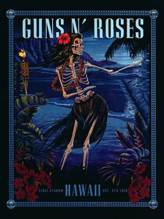 Guns N' Roses - Not in This Lifetime - Lithograph Database - Asia Pacific 2018 - Honolulu (Hula) Rock Posters, Concert Posters, Music Posters, Rock Vintage, Poster Art, Guns And Roses, Westerns, Music Artwork, Rose Wallpaper