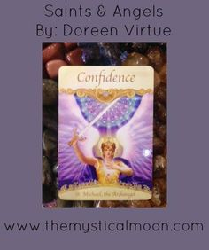 Card of the Day ~ Confidence  You may worry whether you're prepared and qualified for what's ahead of you. Remember, though, that God won't bring you anything that you're unable to do. Heaven also ensures that you have powerful companions, such as Archangel Michael, to help you in all ways.