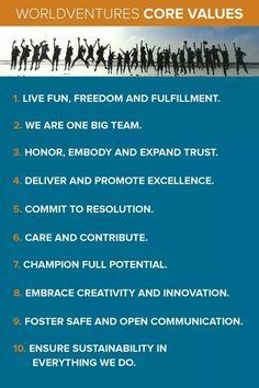 Core Values - Make a Living Living! http://critiqueztravel.WorldVenturesDreamtrips.com