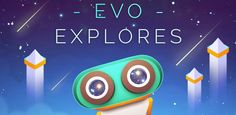 Evo Explores v1.2.4.5 - Frenzy ANDROID - games and aplications
