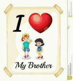 143 Best I love my brother images in 2019 | Brother, sister