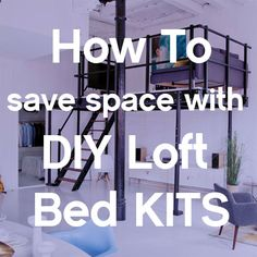 Images About Diy Kits On Pinterest Loft Beds New York City And Spaces