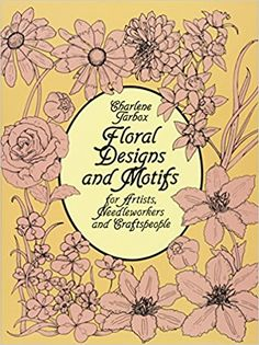 Floral Designs and Motifs for Artists, Needleworkers and Craftspeople - Livros na Amazon Brasil- 9780486247168