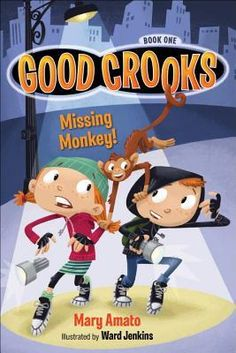 Good Crooks Book One: Missing Monkey!  http://find.minlib.net/iii/encore/record/C__Rb3136065