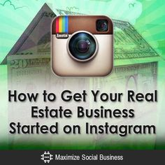 How to get your real estate business started on instagram.  #RealEstate #SocilaMediaMarketing