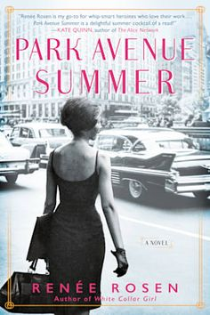 (Get eBook) Park Avenue Summer by Renee Rosen Great Books, New Books, Books To Read, Summer Reading Lists, Beach Reading, Helen Gurley Brown, Best Beach Reads, Believe, Historical Fiction Books