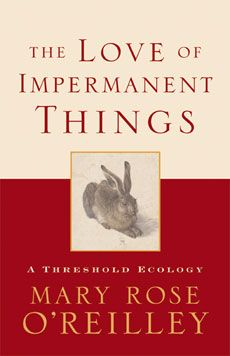 The Love of Impermanent Things | For January 2014 book Club