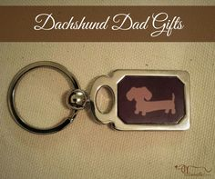 Doxie Dad and Dude gifts, because men are crazy about their wiener dogs too.