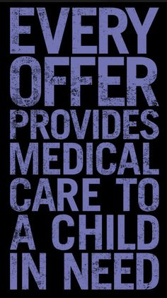 just  ONE CLICK  helps provide Medical Care to a CHILD IN NEED  - please click !!!