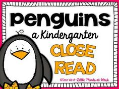 Penguins {a Kindergarten Close Read} FREEBIE