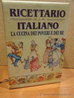 RICETTARIO ITALIANO. LA CUCINA DEL POVERI E DE RE. ED / DEMETRA - 1994. 1ª EDICIÓN. COMO NUEVO.