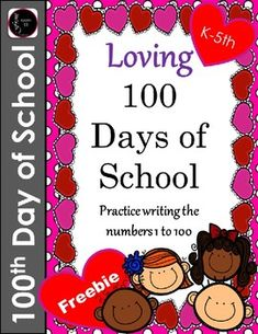 Note To TeachersHeres A Fun Freebie Celebrate The 100th Day Of School 100 Days With This Printable For Students Fill In
