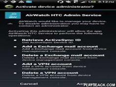 """AirWatch HTC Service  Android App - playslack.com , AirWatch introduces an enterprise-grade service application for HTC Pro devices. This application is a """"plug-in"""" application that should only be installed and used in combination with enrollment of the AirWatch MDM Agent. It allows for additional MDM capabilities described below that only pertain to HTC Pro devices. Depending on the AirWatch MDM console version you are using, please follow these steps to deploy to your HTC device:If using a…"""