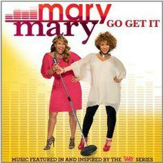 Mary Mary 2012 Go Get It Album