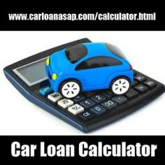 Stay On Top With A Car Finance Calculator  Calculator And Cars