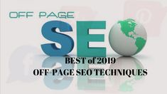 Best off-page seo techniques work in 2019 to improve the position of a web site in the search engine results page (SERPs). Seo Techniques, Advertising Agency, In 2019, Search Engine Optimization, Centre, Promotion, Positivity, Website, Optimism