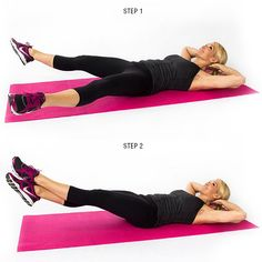 Scissor Kick: (1) Lie on your back with legs straight. (2) Fold arms in under your head much like you would for a crunch. (3) Lift legs to a comfortable position. Your back should still be firmly on the mat. If it arches, lift higher.