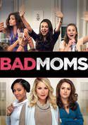 VUDU - Bad Moms: Jon Lucas, Scott Moore, Mila Kunis, Kristen Bell, Kathryn Hahn, Jay Hernandez, Annie Mumolo, Jada Pinkett Smith, Christina Applegate, Emjay Anthony