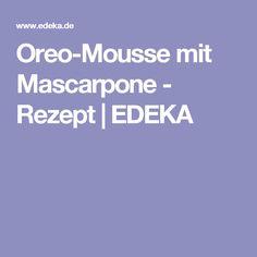 Oreo-Mousse mit Mascarpone - Rezept | EDEKA