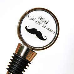 Zátka Mustache - text na želanie / HelkaAndr - SAShE. Custom Gifts, Customized Gifts, Mustache, Barware, Cufflinks, Retro, Personalized Gifts, Personalised Gifts, Moustache