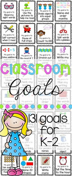 Goals for Reading, Writing and Math for Kindergarten, First Grade and Second Grade. Incorporating learning goals in the classroom is an effective way of helping to close any learning gaps while helping students become more reflective learners.This pack includes 131 goal cards as well as wall chart options for display.