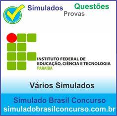 Concurso IFPB 2014.  Novos Simulados e Questões da IFPB 2014.  http://simuladobrasilconcurso.com.br/simulados/concursos/?filtro_concurso=1297  #SimuladoBrasilConcurso, #ProvaIfpb