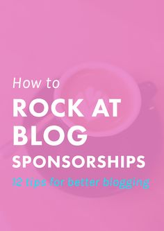How to Rock at Blog Sponsorships by The Nectar Collective. Want to earn money blogging or grow your own following? Sponsorships are a great place to start! These tips give you all the lowdown you need to get started.