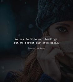 24 ideas eye quotes soul faces for 2019 Eyes Quotes Soul, Eye Quotes, Mood Quotes, Positive Quotes, Motivational Quotes, Inspirational Quotes, Quotes Deep Feelings, Attitude Quotes, True Feelings