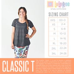 The LuLaRoe Classic T.  Find your size and come shop with my over on my Facebook page!