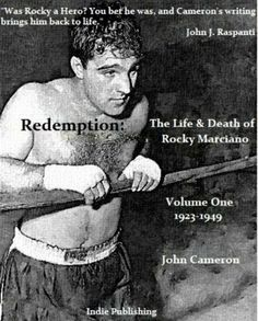 Redemption: The Life & Death of Rocky Marciano. by John Cameron. $3.12. 383 pages. Author: John Cameron