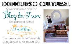 Concurso cultural em comemoração aos 3 anos do Blog da Fran!