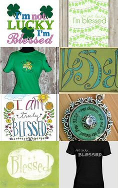 I'm Not Lucky, I'm Blessed! by Chari on Etsy #etsytreasury St. Patricks Day --Pinned with TreasuryPin.com